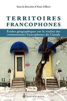 Territoires francophones | Gilbert, Anne