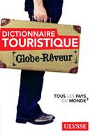Dictionnaire touristique Tous les Pays du Monde Globe Rêveur | Pailhès, Robert