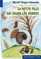 La petite fille qui sauva les arbres | Doyon-Gosselin, Benoit
