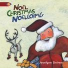 Noël / Christmas / Noeleoimg | Maillet, Marguerite
