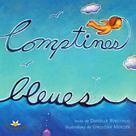Comptines bleues | Robichaud, Danielle