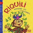 Riquili apprend les consonnes | Canciani, Katia