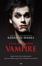 La vie secrète d'un vampire | Sparks, Kerrelyn