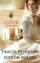 Un coeur conquis   Peterson, Tracie