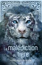 La saga du tigre - 1 | Houck, Coleen