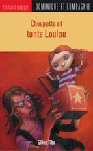 Choupette et tante Loulou | Poulin, Stéphane