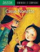 Casse-Noisette | Roberge, Sylvie
