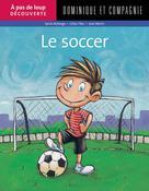 Le soccer | Morin, Jean