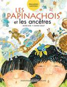 Les Papinachois et les ancêtres | Noël, Michel