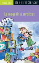 Le magasin à surprises | Villeneuve, Anne