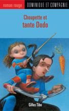 Choupette et tante Dodo | Poulin, Stéphane