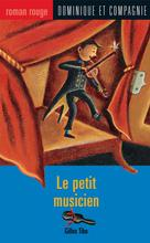 Le petit musicien | Lafrance, Marie