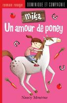 Un amour de poney   Montour, Nancy