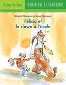 Félicio et le clown à l'école | Villeneuve, Anne