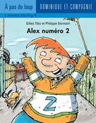 Alex numéro 2 | Germain, Philippe