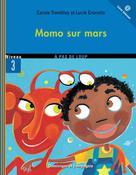 Momo sur Mars | Crovatto, Lucie