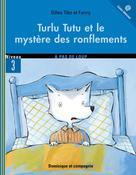 Turlu Tutu et le mystère des ronflements | Fanny,