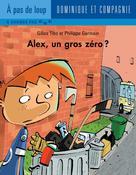 Alex, un gros zéro? | Germain, Philippe