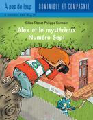 Alex et le mystérieux Numéro Sept | Germain, Philippe