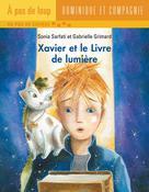 Xavier et le Livre de lumière | Grimard, Gabrielle