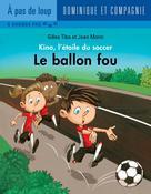 Le ballon fou | Morin, Jean