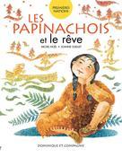 Les Papinachois et le rêve | Ouellet, Joanne