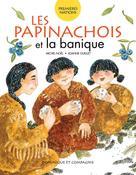 Les Papinachois et la banique | Ouellet, Joanne