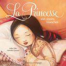 La princesse aux mains blanches | Grimard, Gabrielle