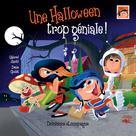 Une Halloween trop géniale ! | Goulet, Denis