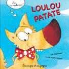 Loulou Patate | Danis Drouot, Lucile