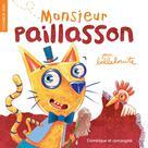 Monsieur Paillasson | Bellebrute