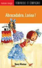 Abracadabra, Lorina ! | Jorisch, Stéphane