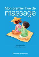 Mon premier livre de massage | Dumont, Dominique