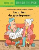 Les bêtises des grands-parents | Perreault, Guillaume