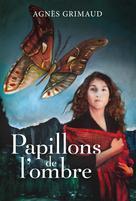 Papillons de l'ombre | Lavoie, Camille