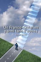 Un Franco-Ontarien parmi tant d'autres | Smith, Elmer