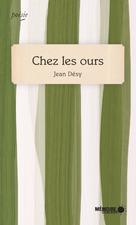 Chez les ours | Désy, Jean
