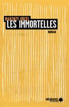 Les immortelles  | Orcel, Makenzy