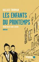 Les enfants du printemps | Thurman, Wallace