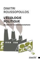 L'écologie politique | Roussopoulos, Dimitri