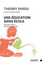 Une éducation sans école | Pardo, Thierry