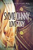 Sylvie Johnny Love Story | Desjardins, Marie