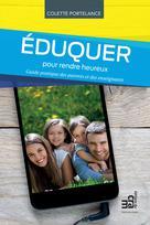 Eduquer pour rendre heureux | Portelance, Colette
