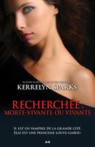 Recherchée: Morte-vivante ou vivante | Sparks, Kerrelyn