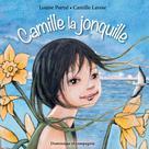 Camille la jonquille | Lavoie, Camille