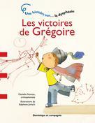 Les victoires de Grégoire | Noreau, Danielle