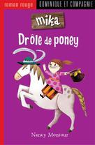 Drôle de poney   Montour, Nancy