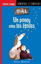 Un poney sous les étoiles | Montour, Nancy