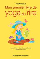 Mon premier livre de yoga du rire | Dagenais-Douville, Sylvie