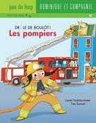 Les pompiers | Dumont, Yves